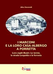 I Marconi e la loro casa-albergo a Porretta