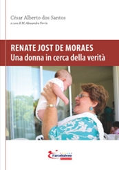Renate Jost de Moraes – Una donna in cerca della verità